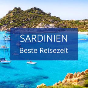 Beste Reisezeit für Sardinien: Wetter & Klima auf der italienischen Insel