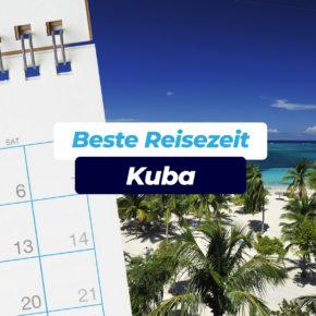 Beste Reisezeit für Kuba: Klima & Infos zur Regen- & Hurrikanzeit inkl. Klimatabellen