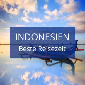 Beste Reisezeit Indonesien: Temperaturen & Klimatabellen für die einzelnen Regionen