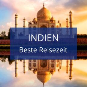 Beste Reisezeit für Indien: Alles zum Klima & den Temperaturen