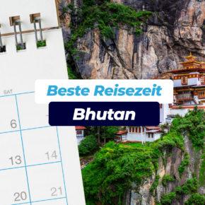 Beste Reisezeit Bhutan: Temperaturen & Klimatabellen