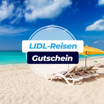 LIDL Reisen Gutschein